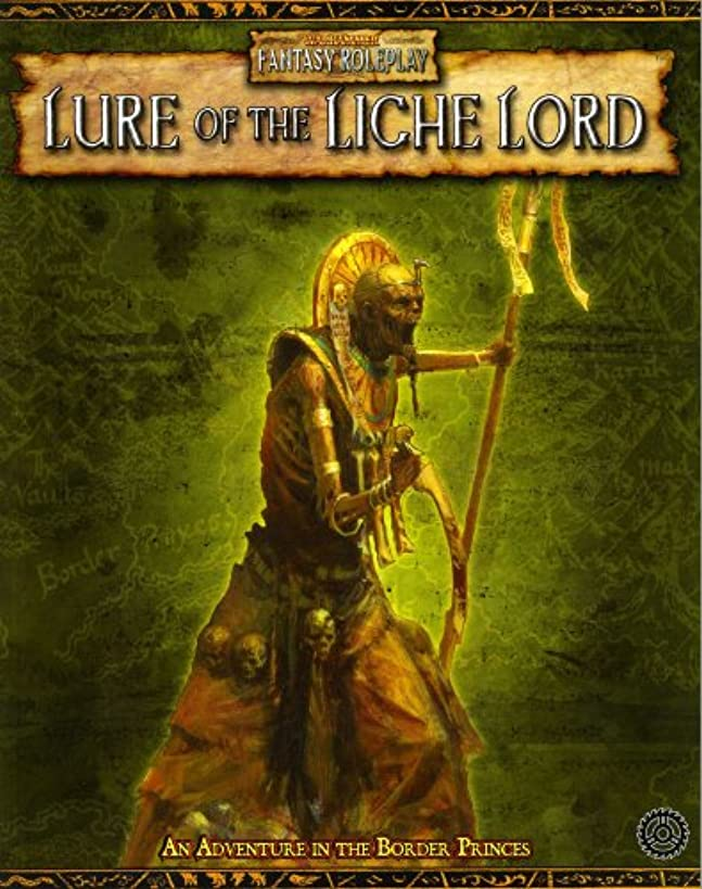Warhammer RPG: Lure of the Liche Lord (Warhammer Fantasy Roleplay)