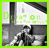 Dream on / 宮野真守