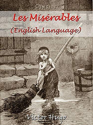 Les Misérables (Illustrated): (English edition)