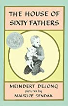 The House of Sixty Fathers by Meindert De Jong (1987-08-01)
