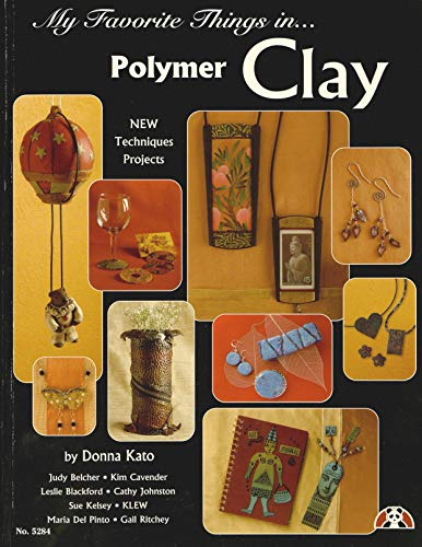 My Favorite Things in Polymer Clay