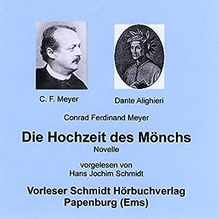 Die Hochzeit des Mönchs                   Autor:                                                                                                                                 Conrad Ferdinand Meyer                               Sprecher:                                                                                                                                 Hans Jochim Schmidt                      Spieldauer: 4 Std. und 8 Min.     3 Bewertungen     Gesamt 4,0