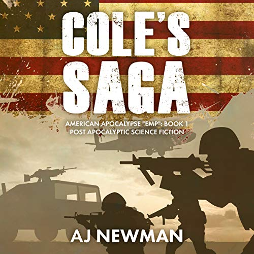 Cole's Saga: Post Apocalyptic Science Fiction     American Survival EMP Series, Book 1              By:                                                                                                                                 AJ Newman                               Narrated by:                                                                                                                                 Kevin Pierce,                                                                                        Sara Morsey                      Length: 6 hrs and 35 mins     304 ratings     Overall 4.7