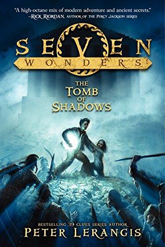 Seven Wonders Book 3: The Tomb of Shadows (Seven Wonders, 3)