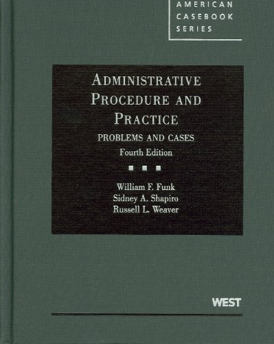 Administrative Procedure and Practice, Problems and Cases...