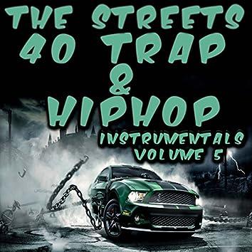 40 Trap & Hip Hop Instrumentals 2015, Vol. 5
