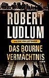 Robert Ludlum: Das Bourne Vermächtnis