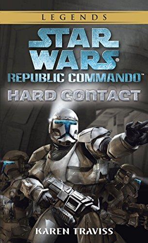 Hard Contact: Star Wars Legends (Republic Commando) (Star Wars: Republic Commando Book 1)