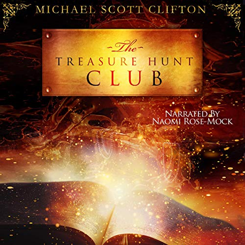 The Treasure Hunt Club Audiobook By Michael Scott Clifton cover art