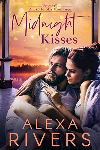 Midnight Kisses: A Friends to Lovers Small Town Romance (Little Sky Romance Novellas Book 1) (English Edition)