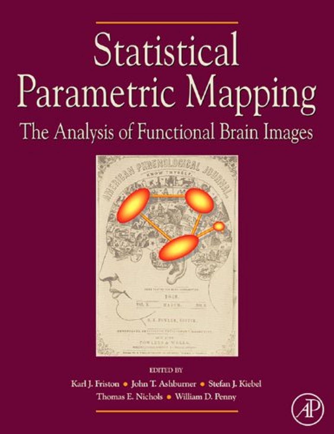 狂人農夫しなければならないStatistical Parametric Mapping: The Analysis of Functional Brain Images (English Edition)