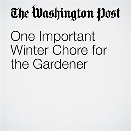 One Important Winter Chore for the Gardener copertina