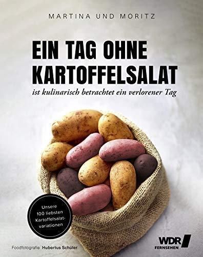 Ein Tag ohne Kartoffelsalat ist kulinarisch betrachtet ein verlorener Tag:...