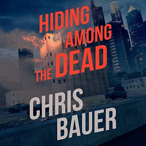 Hiding Among the Dead Audiobook By Chris Bauer cover art