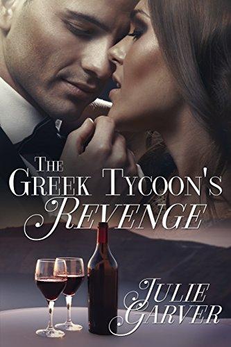 Book: The Greek Tycoon's Revenge by Julie Garver
