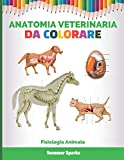 Anatomia Veterinaria Da Colorare: Fisiologia Animale