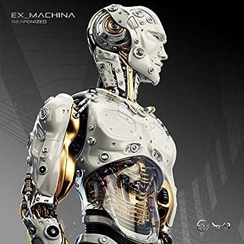 Ex_Machina (Weaponized Mix)