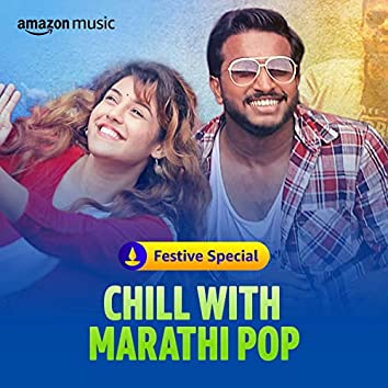 Chill with Marathi Pop
