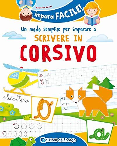Un modo semplice per imparare a scrivere in corsivo