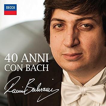 Ramin Bahrami: 40 Anni Con Bach