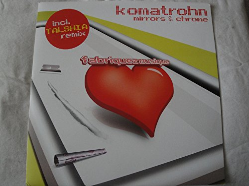 """Komatrohn Mirrors & Chrome 12"""" Vinyl 2005 German Fabriquez Musique"""