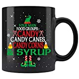 Four Main Food Groups For Elfs Candy Candy Corns And Syrup Coffee Mug 11oz Tea Cup
