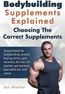 مکمل های بدن سازی توضیح داده شده است: مکمل های بدن سازی، علامت های تجاری، خرید آنلاین، به دست آوردن، بهبود، برای مردان، برای زنان، قبل از تمرین، پس از کار، و بیشتر! انتخاب مکمل های صحیح.