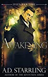 Awakening (Legion Book 3)