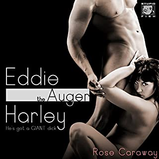 """Eddie """"The Auger"""" Harley: He's Got a GIANT Dick audiobook cover art"""