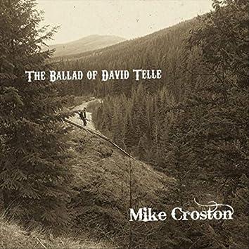 The Ballad of David Telle