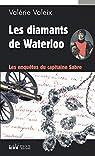 Les diamants de Waterloo par Valeix