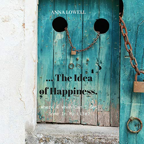 The Idea of Happiness     Where & When Can I Get Some in My Life?              De :                                                                                                                                 Anna Lowell                               Lu par :                                                                                                                                 Benjamin Allen                      Durée : 1 h et 36 min     Pas de notations     Global 0,0