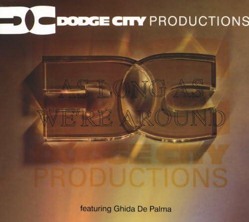 Dodge City Productions feat. De Ghida Palma