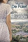 Jeanne courage par de Palet