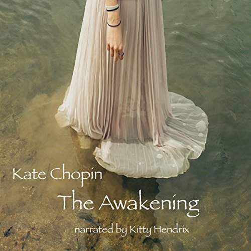 The Awakening                   Auteur(s):                                                                                                                                 Kate Chopin                               Narrateur(s):                                                                                                                                 Kitty Hendrix                      Durée: 5 h et 34 min     Pas de évaluations     Au global 0,0