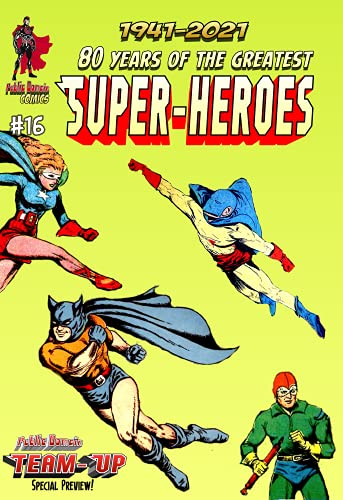 80 Years of The Greatest Super-Heroes #16: Holyoke in '41 (English Edition)
