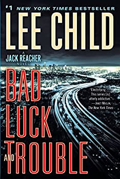 Paperback Bad Luck and Trouble : A Jack Reacher Novel Book