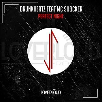 Perfect Night (feat. MC Shocker)