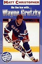 On the Ice With...Wayne Gretzky