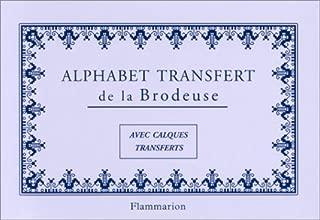 Alphabet transfert de la brodeuse : Avec calques transferts