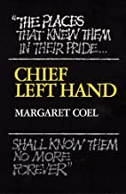 Chief Left Hand: Southern Arapaho (The Civilization of the American Indian Series Book 159)