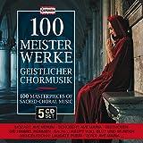 100 Meisterwerke Geistlicher Chormusik - Wiener Sängerknaben