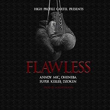 Flawless (feat. Dzoken, Super Keileb & Oheneba)