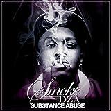 Substance Abuse [Explicit]