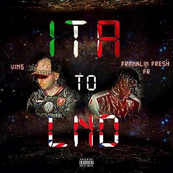 Ita to Lnd (feat. Franklin Fresh Fr)