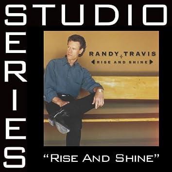 Rise And Shine (Studio Series Performance Track)