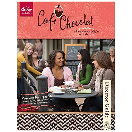 Café Chocolat Women's Retreat Director Guide