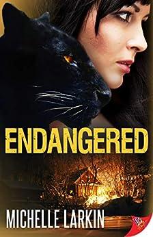 Endangered by [Michelle Larkin]
