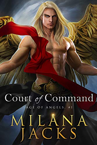 Court of Command (Age of Angels Book 1)