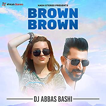 Brown Brown - Single